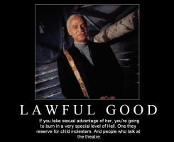 Demotivation - Lawful Good by quicksilver22