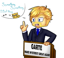 garte make my street great again XD by yaoigirls379