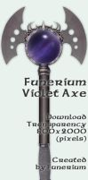 Funerium Weapon: Violet Axe by FantasyStock