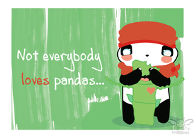 Everybody loves pandas... Or not! by iveinbox