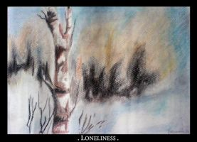 Loneliness by naini
