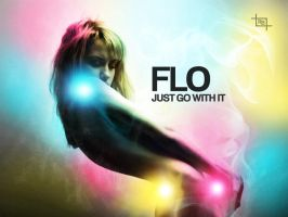 FLO Just Go With It by OutlawRave