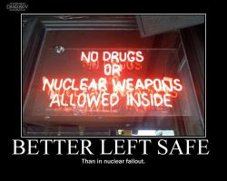 Better Left Safe -demotivation- by Dragunov-EX
