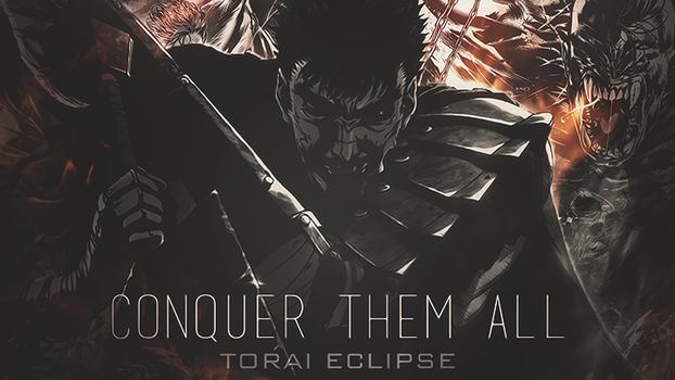 Banner for Torai Eclipse -Conquer them All  MEP by YamadoProd