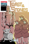 Toast and Stones 002 by wildcats25