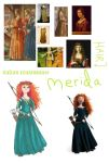 Authentic Disney Ladies - Merida by Merwenna
