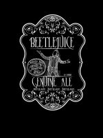 Genuine Beetlejuice Ale! by LeFinAbsolueDuMonde
