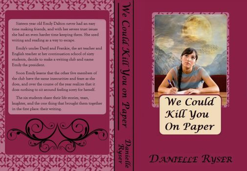 We Could Kill You on Paper Book Cover by LuluLullaby2012