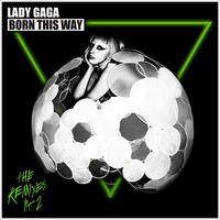 Lady GaGa - Born This Way, The Remixes Pt.2 Cover by GaGanthony
