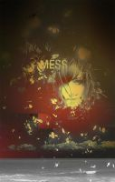 MEss by hightillidie