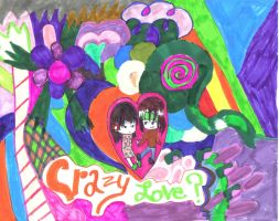 Crazy Love by Undead-Romance