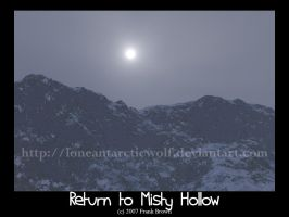 Return to Misty Hollow by loneantarcticwolf