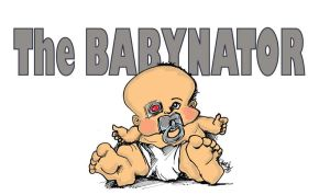 The Babynator by sketchoo