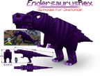 DL: Endersaurus Rex by LockRikard