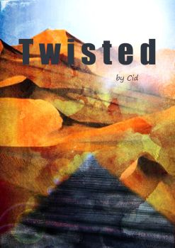Twisted by Cid-Nemesis
