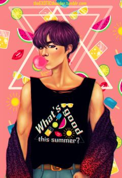 What's good this summer? by theEXOTICthunder