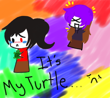 Its My Turtle!!!!11!!1! by Kitsunekitten1