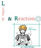 L i f e .and.  R e a c t i o n by Twinhouses