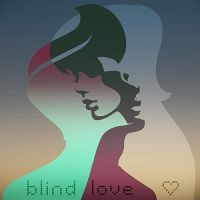 BLIND LOVE by gartier