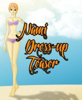.: Nami Dress-Up Teaser:. by tanya1