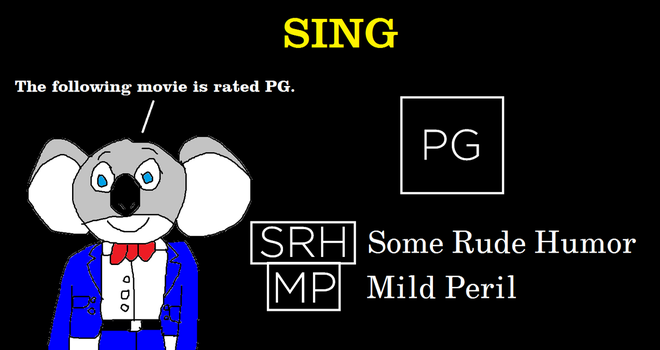Sing - Rating Card Bumper - Rated PG by MikeEddyAdmirer89