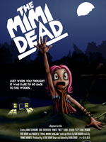 The Mimi Dead by DoubleDandE