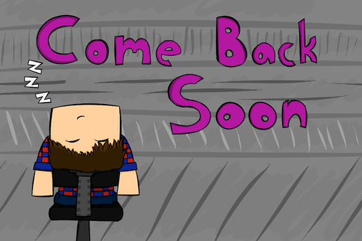 Twitch Come Back Soon Screen by trainone