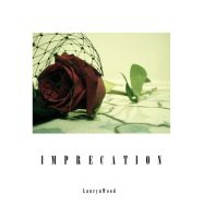 Imprecation by laurynwood