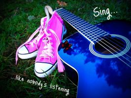 Sing like nobody's listening by Annas-Day-Dreams