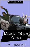 Dead Man Ohio by policegirl01