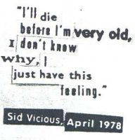 Sid's Famous Last Words by withering-orchid