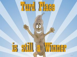 Turd Place is still a Winner by Pegarissimo