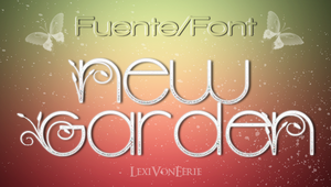 FONT: New Garden by LexiVonEerie