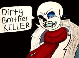Dirty Brother KILLER by TayrusLee