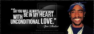 2pac~Unconditional Love by Master-Cooper-Fan101