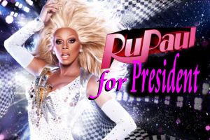 RUPAUL FOR PRESIDENT by Furrymuscle