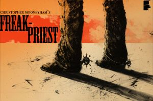 Freak-Priest Cover: Colors by Mooneyham