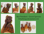 Nut Pendants - Groot Sprout 2 - SOLD OUT by Bittythings