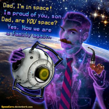 Portal 2 - Dad, are YOU space? by SpaceCore