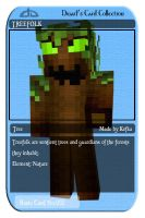 Treefolk - A Collectable Card (Character by Kefka) by DwarfChieftain