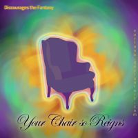 Your Chair so Reigns by surlana