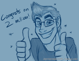 Congrats on 2 Million! by JustAutumn