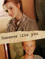 Someone like you by TayMayer