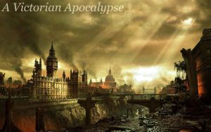 A Victorian Apocalypse by Lightningstar9