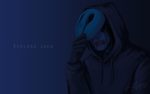 Eyeless Jack Wallpaper by SUCHanARTIST13