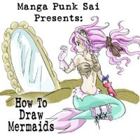 How to Draw Mermaids--DOWNLOAD by Sai-Manga-Tuts