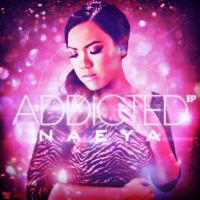Addicted EP - Naeya by GrahamPhisherDotCom