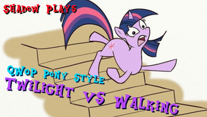 Twilight VS Walking Thumbnail by ShadowStarPony