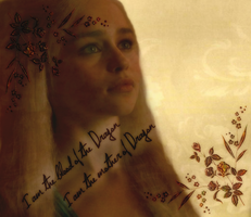 Game of Thrones *Dany* 2 by Chads1986Dream