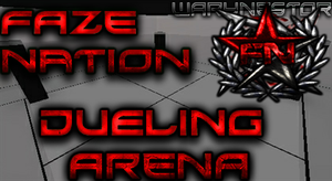 Faze Nation Dueling arena by WaryNestor